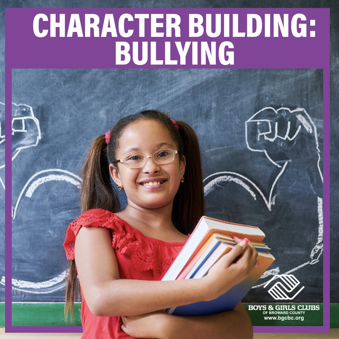 Character Building: Bullying