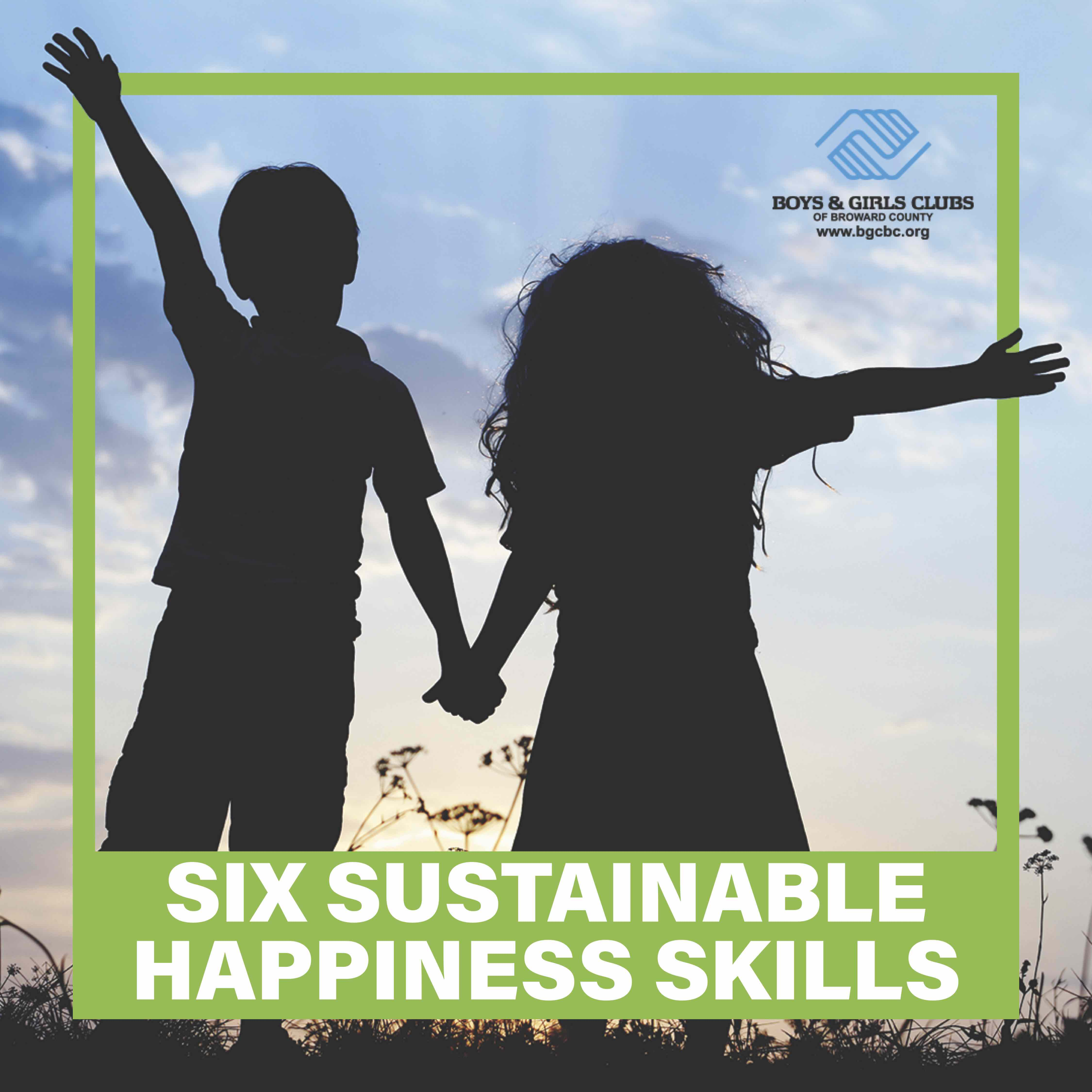 Six Sustainable Happiness Skills