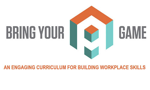Bring your game logo with tagline: an engaging curriculum for building workplace skills